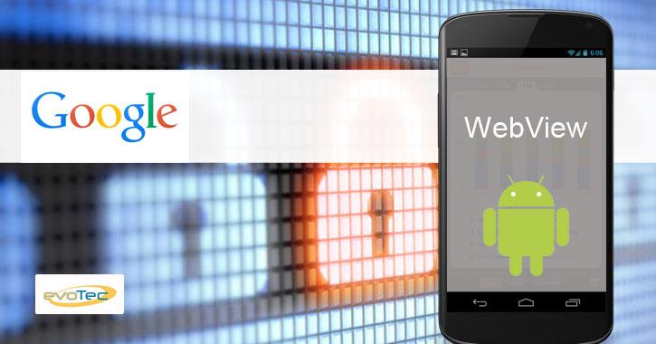 Google abandona la seguridad de WebView en las versiones pre-KitKat de Android