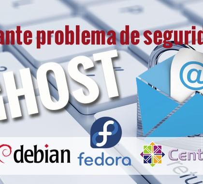 GHOST: Importante problema de seguridad que afecta a plataformas Linux
