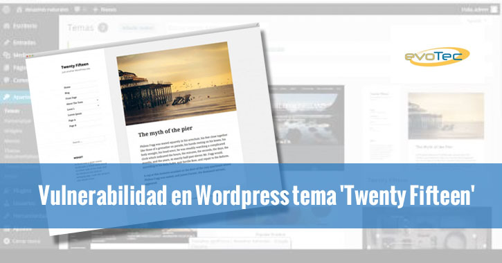 Vulnerabilidad en WordPress tema 'Twenty Fifteen'