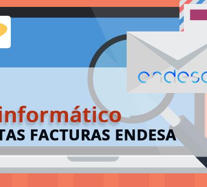 Virus informático detrás de supuestas facturas de Endesa