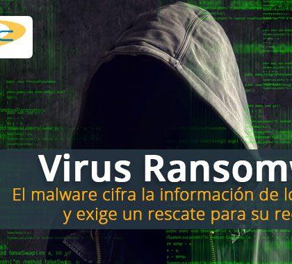 Virus Ransomware, una gran amenaza informática