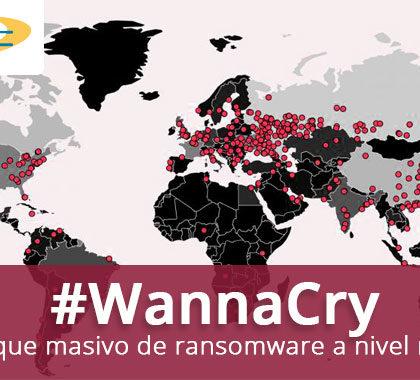 Información sobre el ciberataque #WannaCry