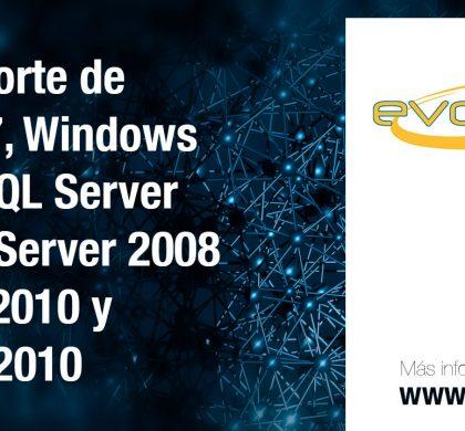 Fin de Soporte de Windows 7, Windows 2008 R2, SQL Server 2008, SQL Server 2008 R2, Office 2010 y Exchange 2010